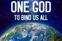 Symposium: One God to Bind Us All