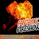 Fantastic Fireshow @7pm by C'Darz