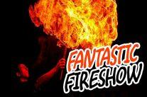 Fantastic Fireshow @7pm by C'Darz
